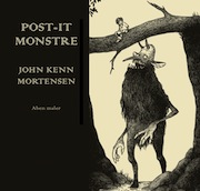 "JOHN KENN MORTENSEN: ""POST-IT-MONSTRE"""