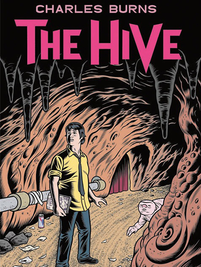 "CHARLES BURNS: ""THE HIVE"""