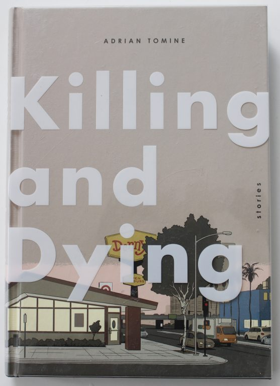 VINDER: ADRIAN TOMINE, KILLING AND DYING