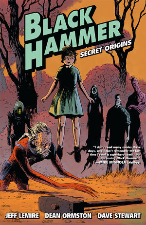 """Black Hammer, volume 1: Secret Origins"" af Jeff Lemire, Dean Ormston og Dave Stewart"